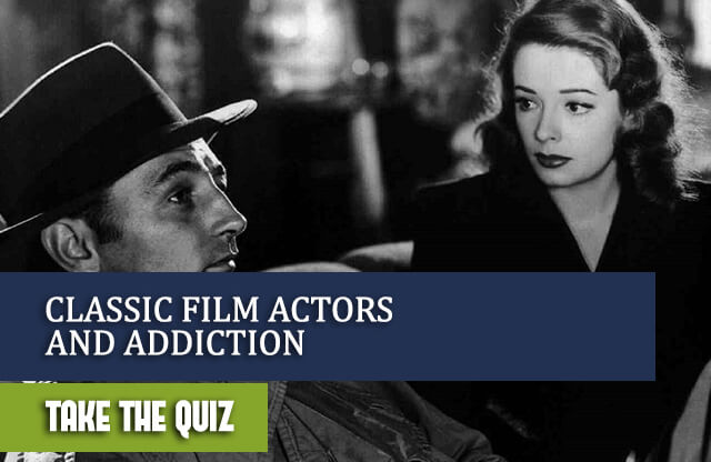 Classic Film Actors And Addiction